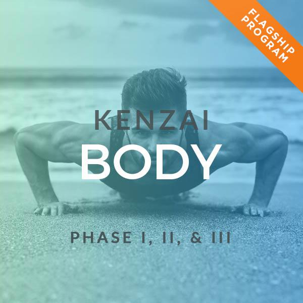 Kenzai Body Phase I, II, III